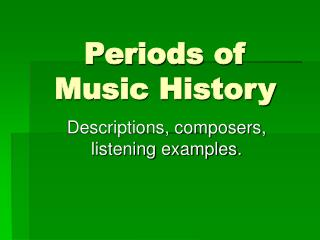 Periods of Music History
