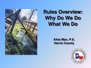 Rules Overview: Why Do We Do What We Do