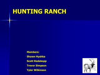 HUNTING RANCH