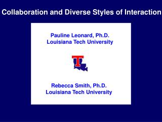Collaboration and Diverse Styles of Interaction