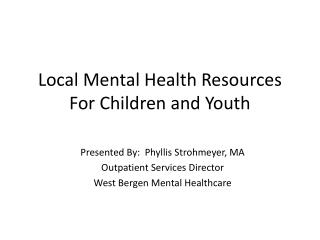 Local Mental Health Resources For Children and Youth