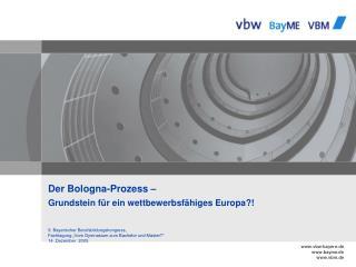 Der Bologna-Prozess    Grundstein f r ein wettbewerbsf higes Europa