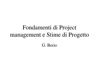 Fondamenti di Project management e Stime di Progetto
