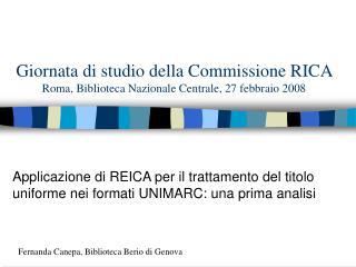 Giornata di studio della Commissione RICA Roma, Biblioteca Nazionale Centrale, 27 febbraio 2008