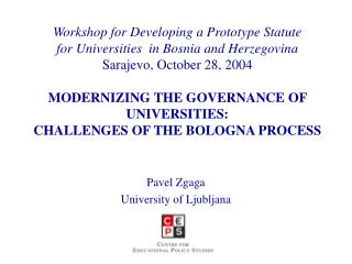 Workshop for Developing a Prototype Statute  for Universities  in Bosnia and Herzegovina Sarajevo, October 28, 2004  MOD