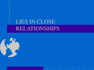 LIES IN CLOSE RELATIONSHIPS