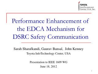 Performance Enhancement of the EDCA Mechanism for  DSRC Safety Communication