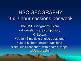 HSC GEOGRAPHY 3 x 2 hour sessions per week