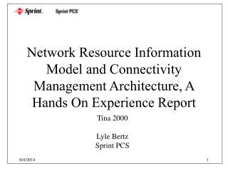 Network Resource Information Model and Connectivity Management Architecture, A Hands On Experience Report