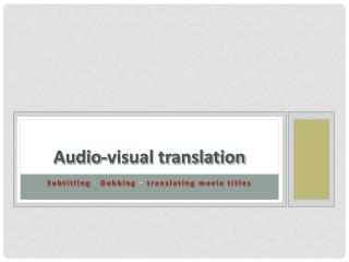 Audio-visual translation