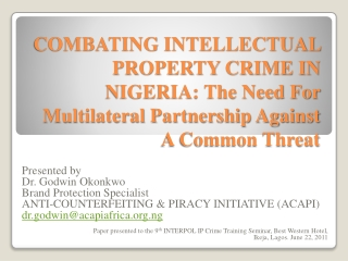 COMBATING INTELLECTUAL PROPERTY CRIME IN NIGERIA