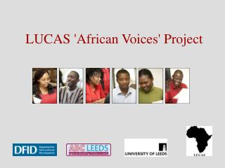 LUCAS African Voices Project