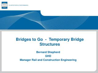 Bridges to Go  -  Temporary Bridge Structures