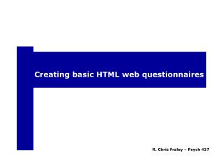 Creating basic HTML web questionnaires