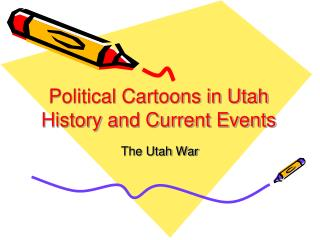 Political Cartoons in Utah History and Current Events