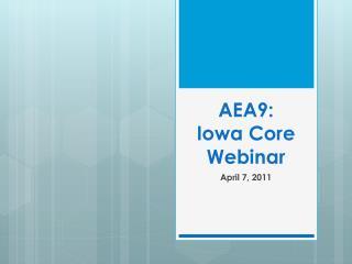 AEA9: Iowa Core Webinar