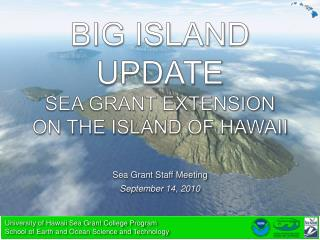 Big island Update sea grant extension on the island of Hawaii