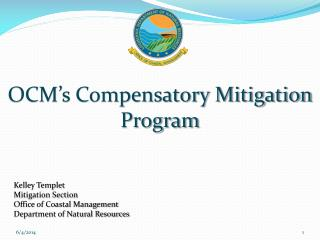 OCM s Compensatory Mitigation Program