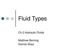 Fluid Types