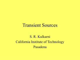 Transient Sources