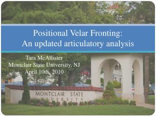 Positional Velar Fronting: An updated articulatory analysis