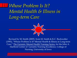 Whose Problem Is It Mental Health  Illness in  Long-term Care