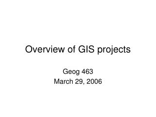 Overview of GIS projects