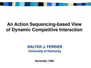 An Action Sequencing-based View of Dynamic Competitive Interaction