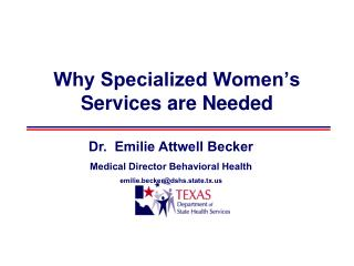 Why Specialized Women s Services are Needed