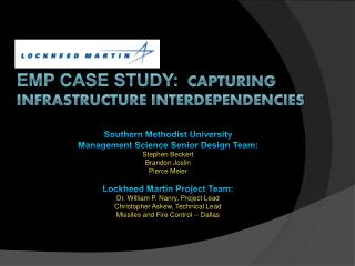 EMP Case Study:  Capturing Infrastructure interdependencies