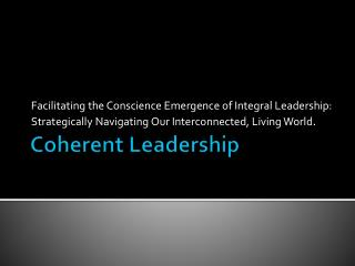 Coherent Leadership