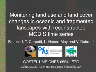 Monitoring land use and land cover changes in oceanic and fragmented lanscapes with reconstructed MODIS time series R. L