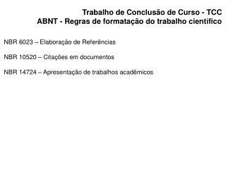 Trabalho de Conclus o de Curso - TCC ABNT - Regras de formata  o do trabalho cient fico