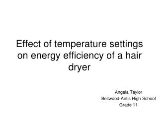 Effect of temperature settings on energy efficiency of a hair dryer