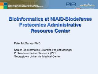 Bioinformatics at NIAID-Biodefense Proteomics Administrative Resource Center