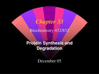 Biochemistry 432