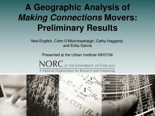 A Geographic Analysis of  Making Connections Movers: Preliminary Results