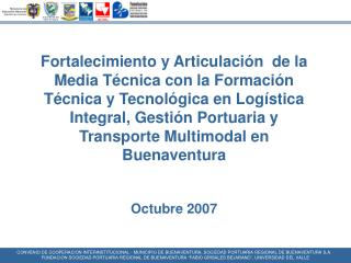 CONVENIO DE COOPERACION INTERINSTITUCIONAL - MUNICIPIO DE BUENAVENTURA, SOCIEDAD PORTUARIA REGIONAL DE BUENAVENTURA S.A.