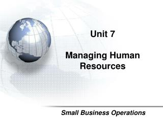 Unit 7  Managing Human Resources