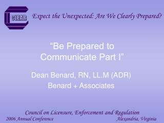 Be Prepared to  Communicate Part I