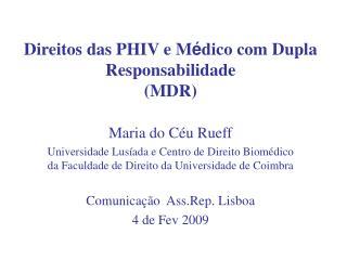 Direitos das PHIV e M dico com Dupla Responsabilidade  MDR
