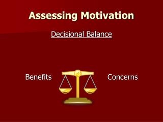 Assessing Motivation