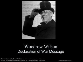 Woodrow Wilson Declaration of War Message