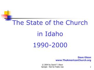 The State of the Church in Idaho 1990-2000