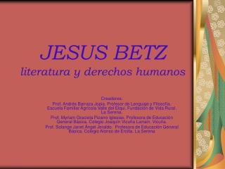 JESUS BETZ literatura y derechos humanos