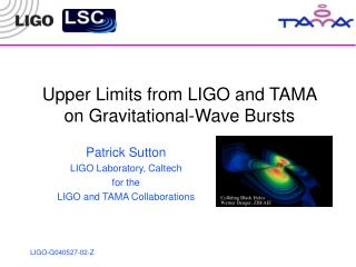 Upper Limits from LIGO and TAMA on Gravitational-Wave Bursts
