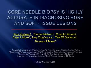 CORE NEEDLE BIOPSY IS HIGHLY ACCURATE IN DIAGNOSING BONE AND SOFT-TISSUE LESIONS