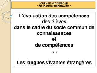 JOURNEE ACADEMIQUE    EDUCATION PRIORITAIRE