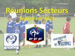 R unions Secteurs  Septembre 2011