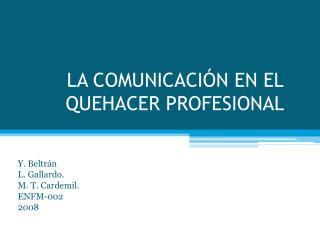 LA COMUNICACI N EN EL QUEHACER PROFESIONAL